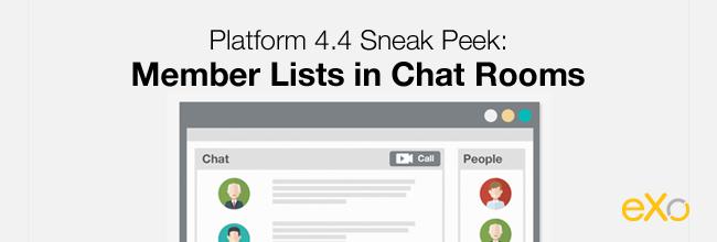 Platform 4.4 Sneak Peek: Member Lists in Chat Rooms