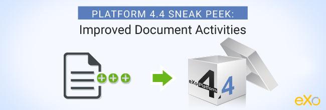 Platform 4.4 Sneak Peek: Improved Document Activities
