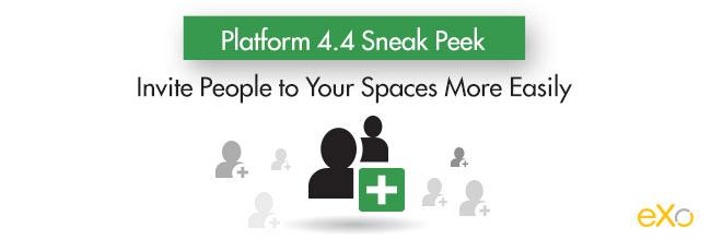 Platform 4.4 Sneak Peek: Invite People to Your Spaces More Easily