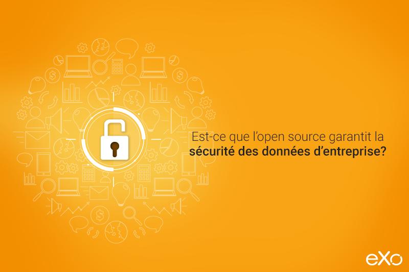 open source et sécurité de données d'entreprise