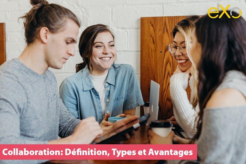 Collaboration: Définition, Types et Avantages