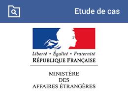 Etude de cas : Ministère Français des Affaires Etrangères