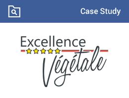 Case Study (exellence-vegetale)